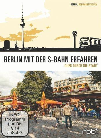 DVD »Berlin mit der S-Bahn erfahren - Quer durch...«