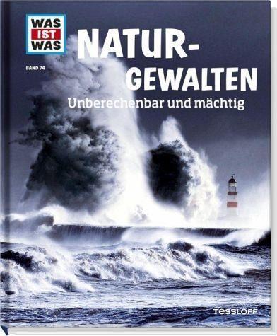 Gebundenes Buch »Naturgewalten / Was ist was Bd.74«