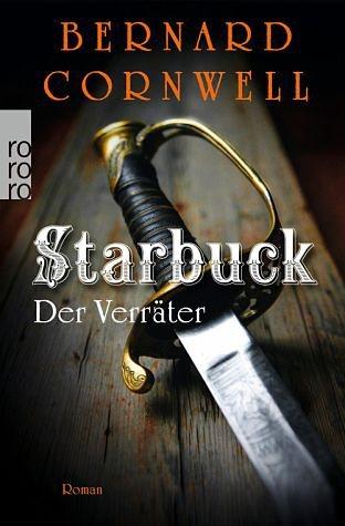 Broschiertes Buch »Der Verräter / Starbuck Bd.2«