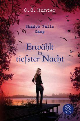 Broschiertes Buch »Erwählt in tiefster Nacht / Shadow Falls Camp...«