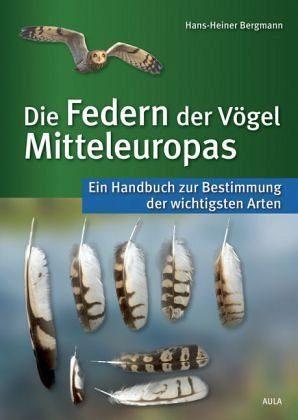 Gebundenes Buch »Die Federn der Vögel Mitteleuropas«