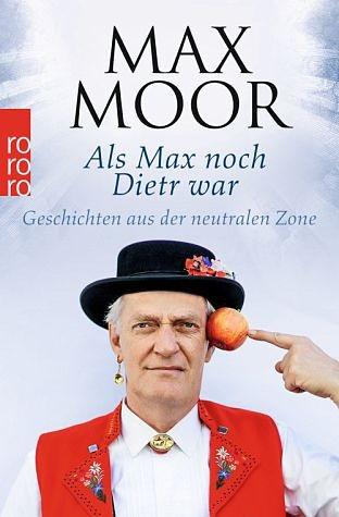 Broschiertes Buch »Als Max noch Dietr war«
