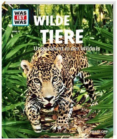 Gebundenes Buch »Wilde Tiere / Was ist was Bd.13«