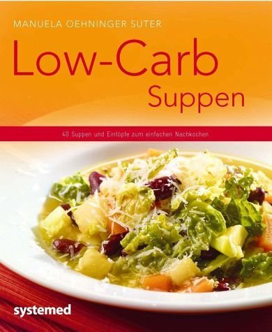Broschiertes Buch »Low-Carb-Suppen«