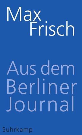Broschiertes Buch »Aus dem Berliner Journal«