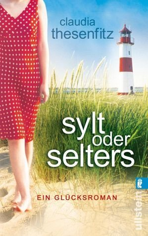 Broschiertes Buch »Sylt oder Selters«