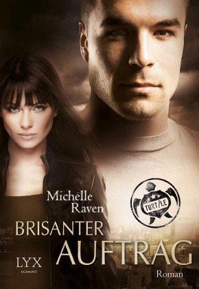Broschiertes Buch »Brisanter Auftrag / TURT/LE Bd.4«