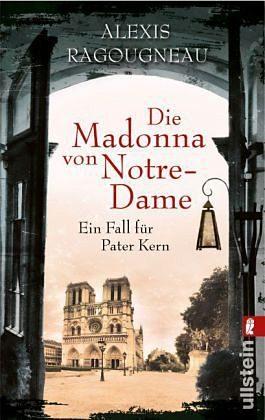 Broschiertes Buch »Die Madonna von Notre-Dame / Pater Kern Bd.1«