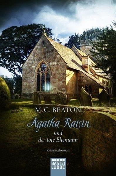 Broschiertes Buch »Agatha Raisin und der tote Ehemann / Agatha...«