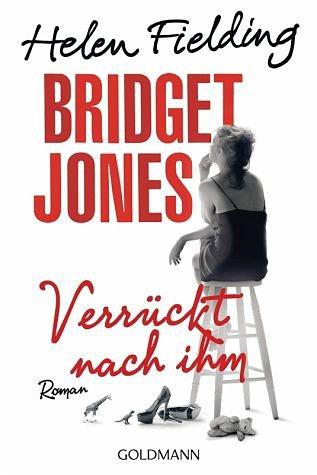 Broschiertes Buch »Bridget Jones - Verrückt nach ihm«