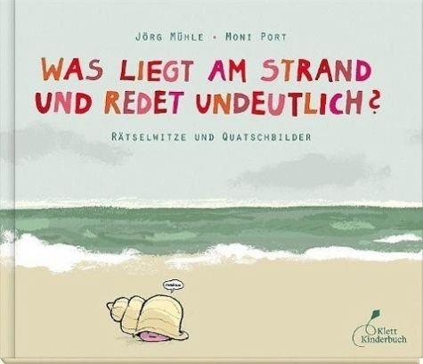 Gebundenes Buch »Was liegt am Strand und redet undeutlich?«