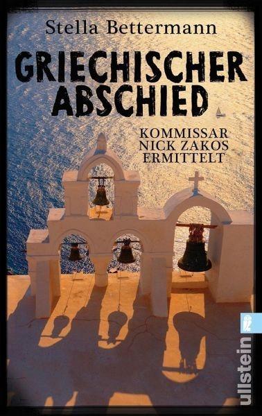 Broschiertes Buch »Griechischer Abschied / Kommissar Nick Zakos Bd.1«