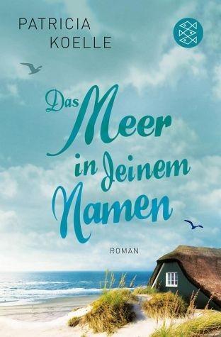 Broschiertes Buch »Das Meer in deinem Namen / Ostsee-Trilogie Bd.1«