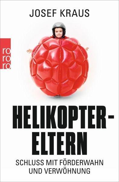 Broschiertes Buch »Helikopter-Eltern«