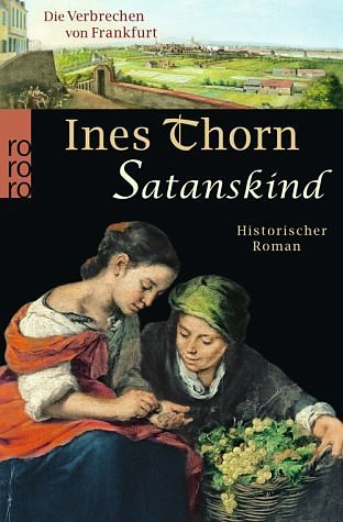 Broschiertes Buch »Satanskind / Die Verbrechen von Frankfurt Bd.5«