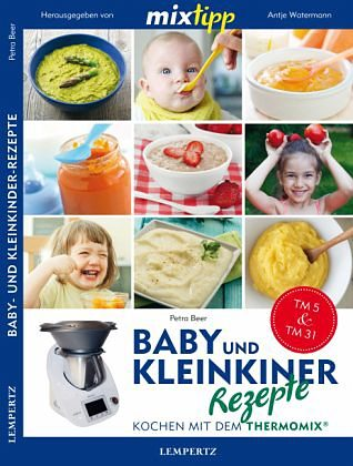 Broschiertes Buch »mixtipp: Baby- und Kleinkinder-Rezepte«