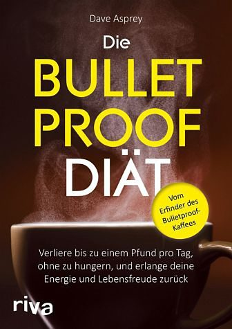 Broschiertes Buch »Die Bulletproof-Diät«
