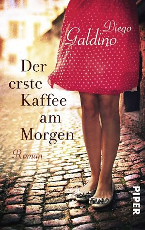 Broschiertes Buch »Der erste Kaffee am Morgen«