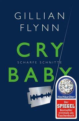 Broschiertes Buch »Cry Baby - Scharfe Schnitte«
