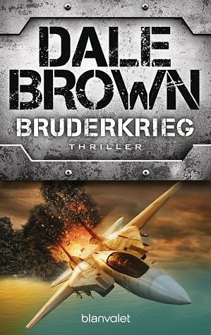 Broschiertes Buch »Bruderkrieg / Patrick McLanahan Bd.23«
