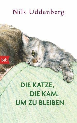 Broschiertes Buch »Die Katze, die kam, um zu bleiben«