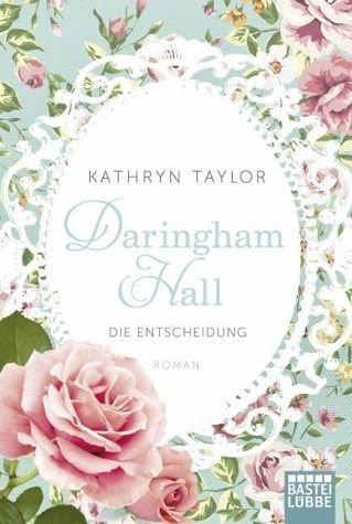 Broschiertes Buch »Die Entscheidung / Daringham Hall Bd.2«