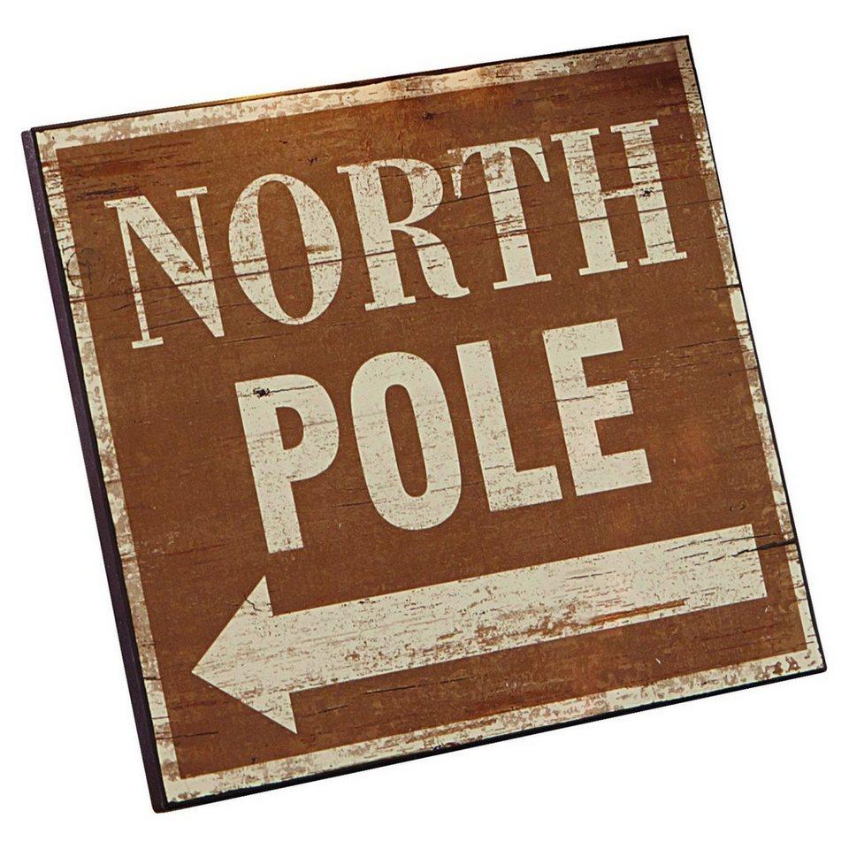 Loberon Deko-Schild »North Pole« in braun