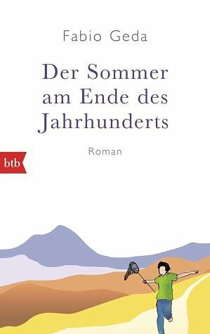 Broschiertes Buch »Der Sommer am Ende des Jahrhunderts«