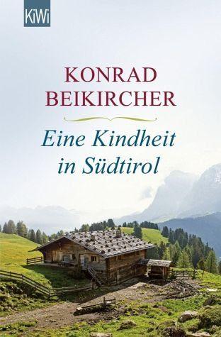 Broschiertes Buch »Eine Kindheit in Südtirol«