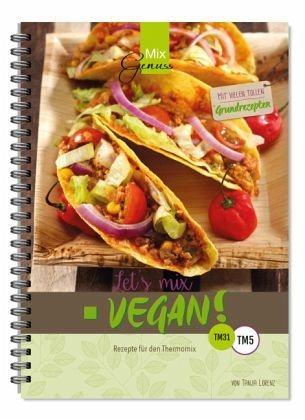 Broschiertes Buch »Let's mix vegan!«