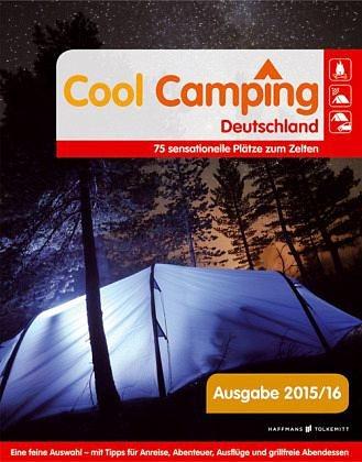 Broschiertes Buch »Cool Camping Deutschland«