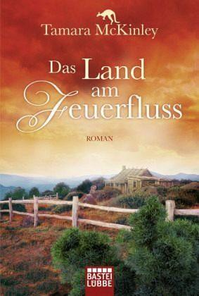 Broschiertes Buch »Das Land am Feuerfluss«