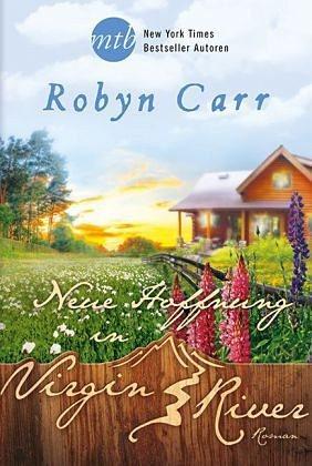 Broschiertes Buch »Neue Hoffnung in Virgin River / Virgin River...«