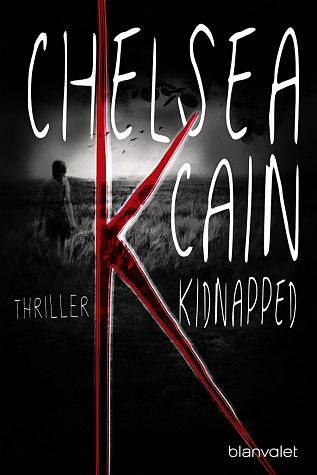 Broschiertes Buch »K - Kidnapped / Kick Lannigan Bd.1«