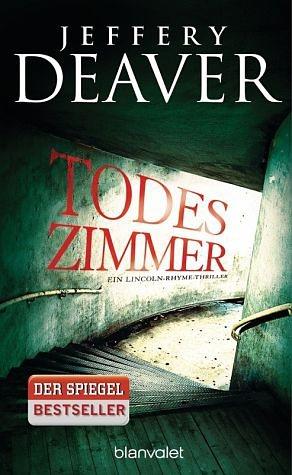Broschiertes Buch »Todeszimmer / Lincoln Rhyme Bd.10«