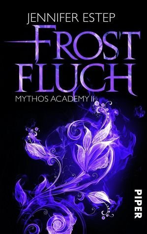 Broschiertes Buch »Frostfluch / Mythos Academy Bd.2«