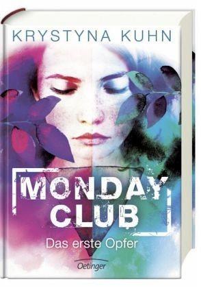 Gebundenes Buch »Das erste Opfer / Monday Club Bd.1«