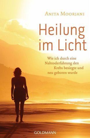 Broschiertes Buch »Heilung im Licht«