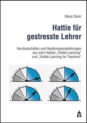 Broschiertes Buch »Hattie für gestresste Lehrer«
