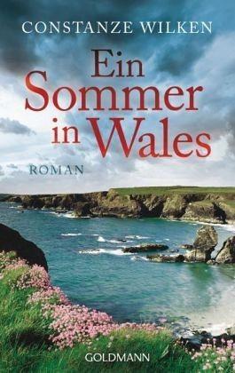 Broschiertes Buch »Ein Sommer in Wales«
