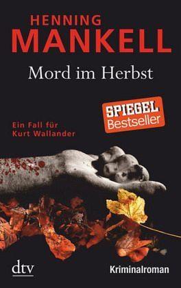 Broschiertes Buch »Mord im Herbst / Kurt Wallander Bd.11«
