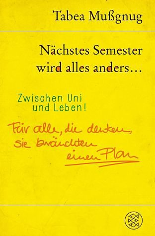 Broschiertes Buch »Nächstes Semester wird alles anders ......«