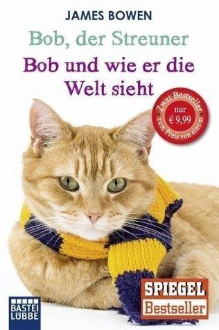 Broschiertes Buch »Bob, der Streuner / Bob und wie er die Welt...«