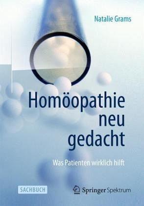 Gebundenes Buch »Homöopathie neu gedacht«