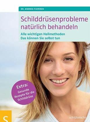 Broschiertes Buch »Schilddrüsenprobleme natürlich behandeln«