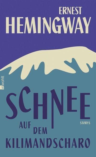 Gebundenes Buch »Schnee auf dem Kilimandscharo«