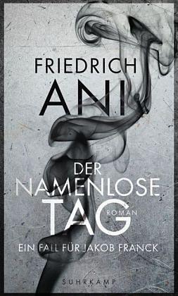Gebundenes Buch »Der namenlose Tag / Jakob Franck Bd.1«