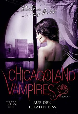 Broschiertes Buch »Auf den letzten Biss / Chicagoland Vampires Bd.10«