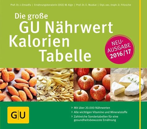Broschiertes Buch »Die große GU Nährwert-Kalorien-Tabelle 2016/17«