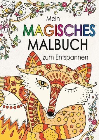 Broschiertes Buch »Mein magisches Malbuch zum Entspannen«